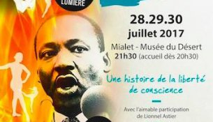 28 29 et 30 juillet : De Luther à Luther King, un spectacle grandiose à ne pas rater !